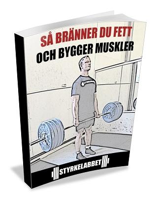 träning bygga muskler bränna fett
