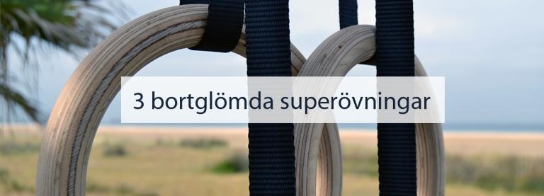 Lucka 14: Tips på 3 bortglömda superövningar